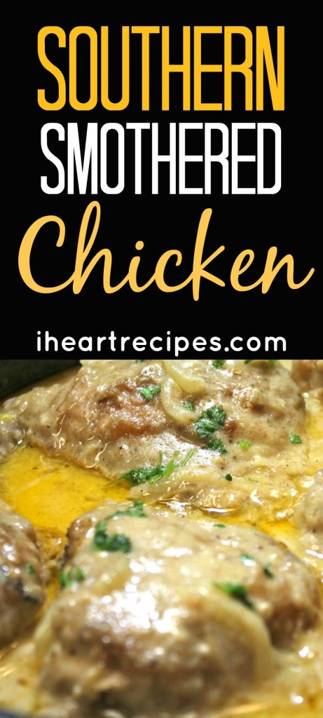 Learn how to make Southern Smothered Chicken on iheartrecipies.com