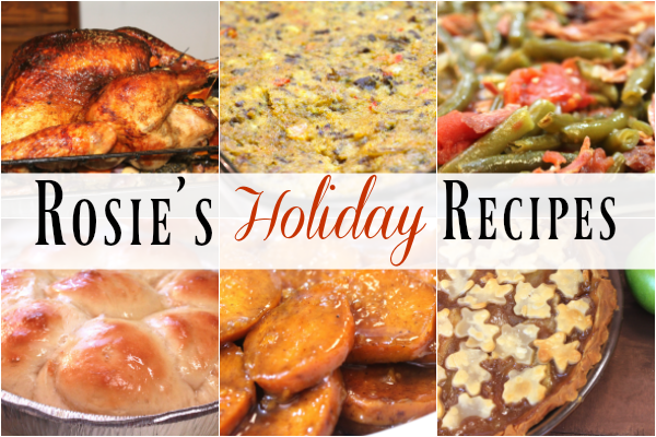 Check out Rosie's amazing collection of soul food thanksgiving menu recipes!