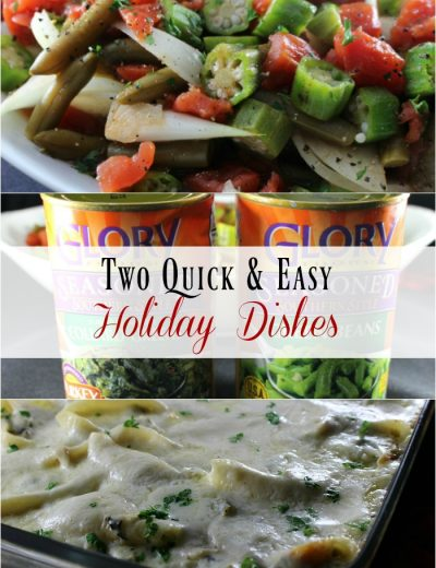 Two Easy & Delicious Holiday Dishes