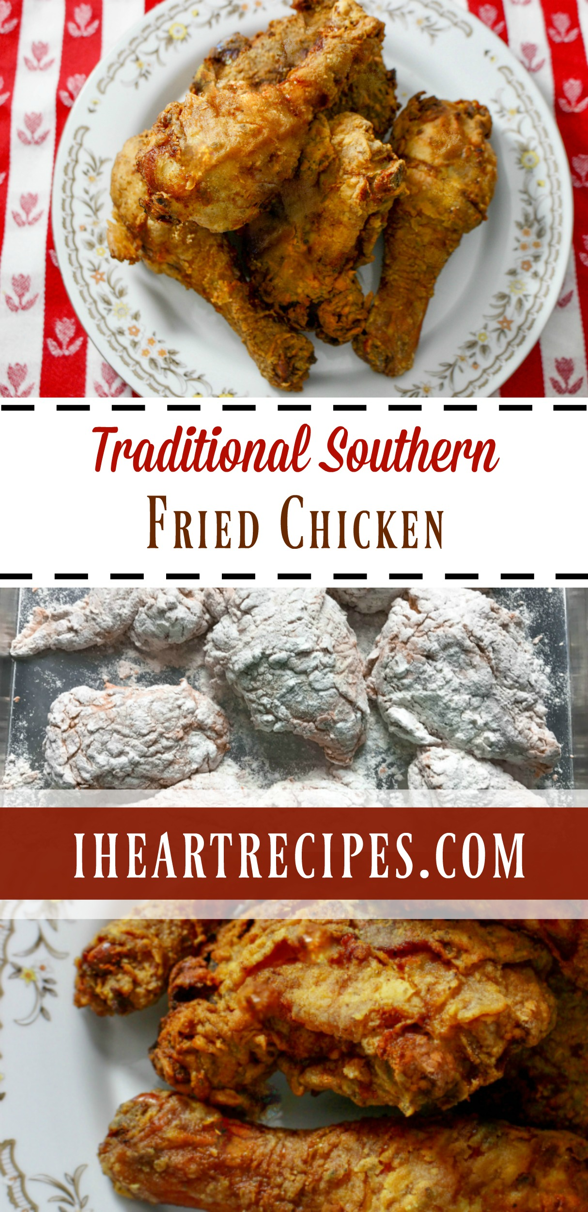 Traditional Southern Fried Chicken | I Heart Recpies