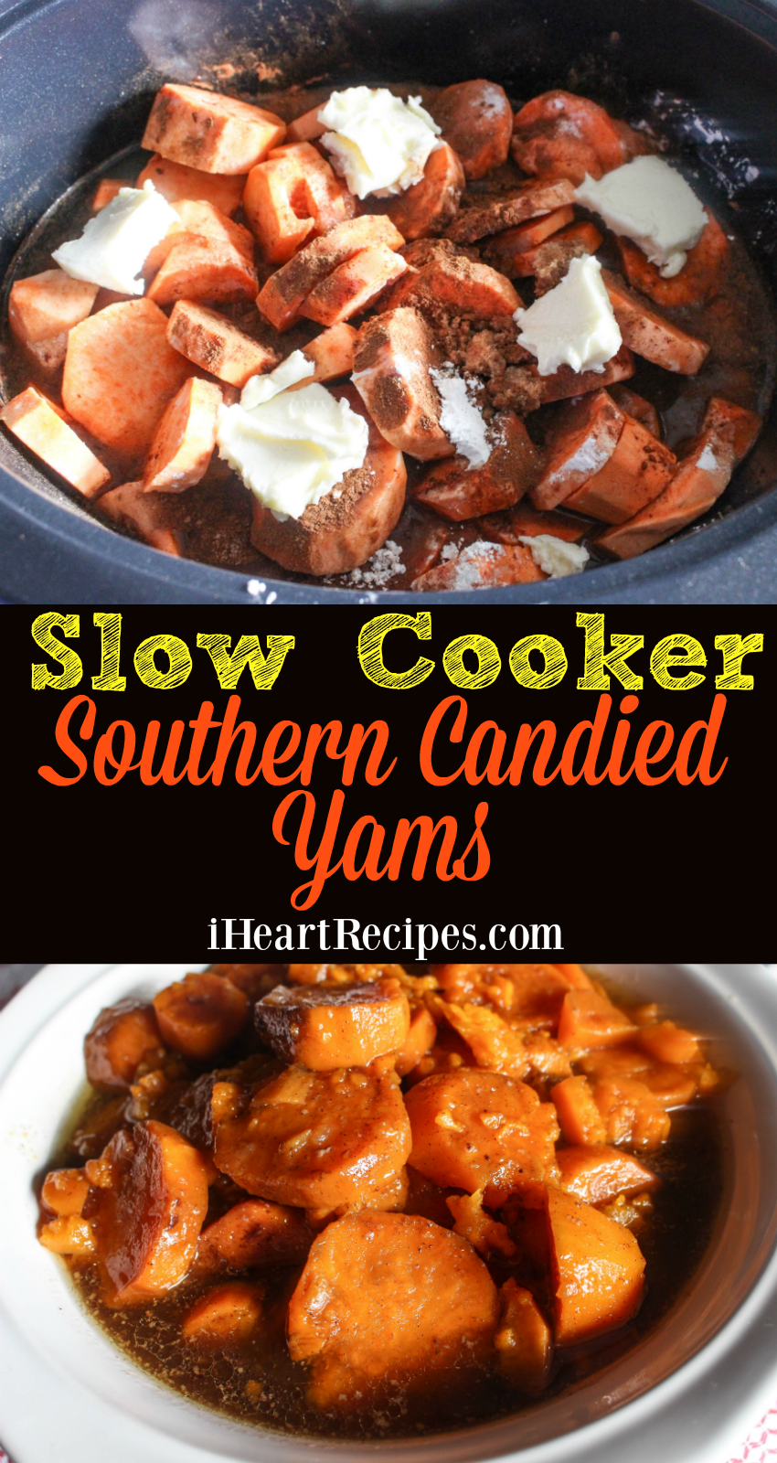 Learn how to make Slow Cooker Southern Candied Yams from I Heart Recipes