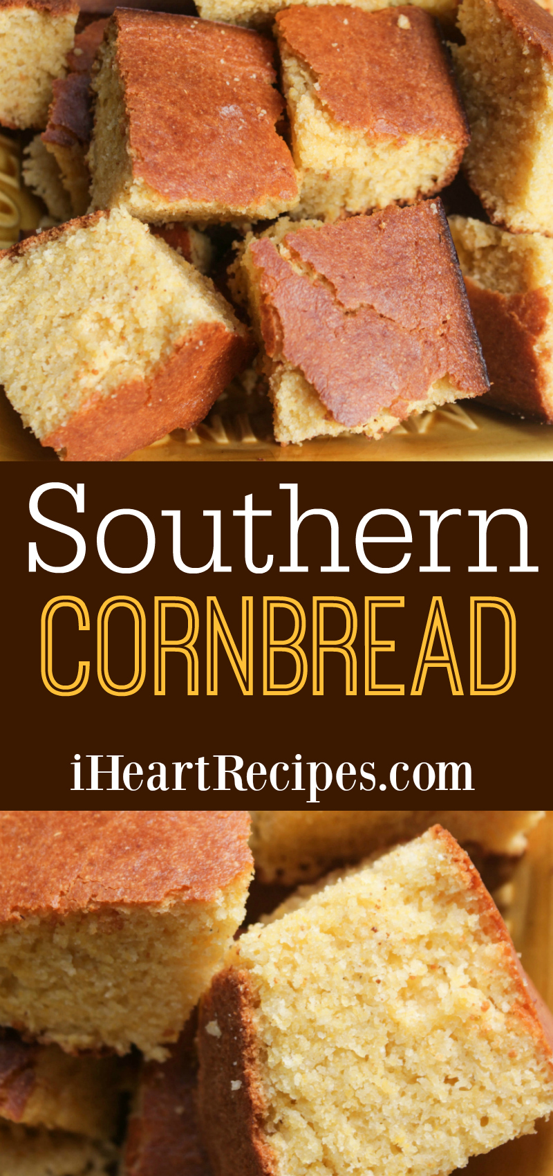 Classic Southern Cornbread Recipe, perfect as a side with any classic comfort food and southern food recipe!