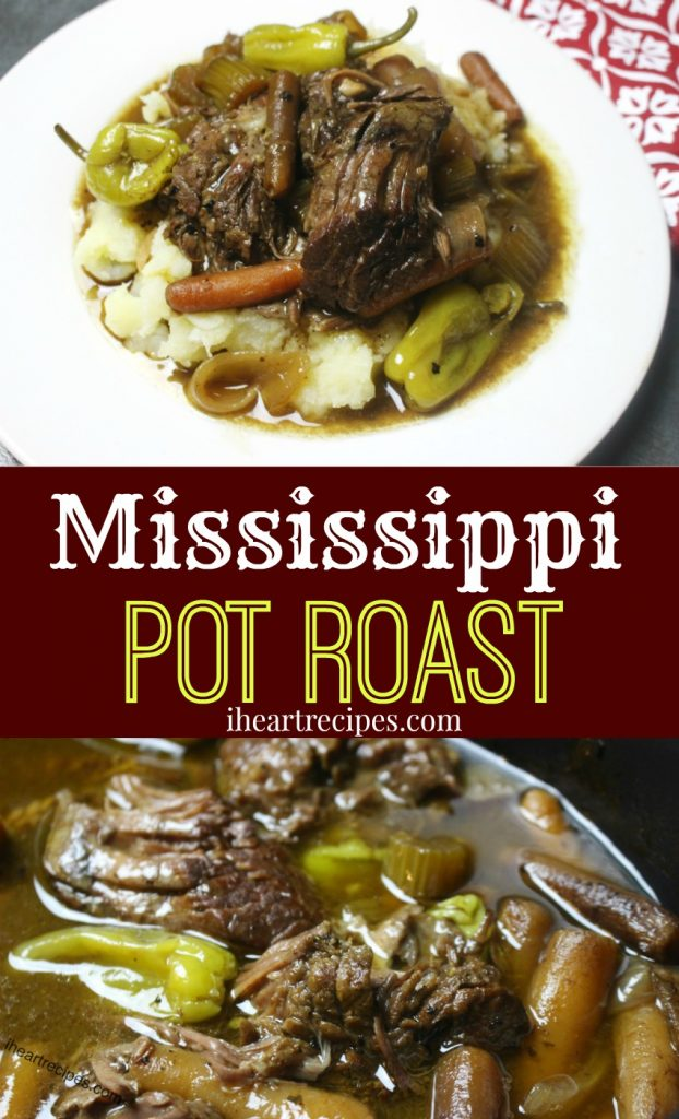 Mississippi Pot Roast with Veggies - an easy and hearty pot roast recipe from I Heart Recipes