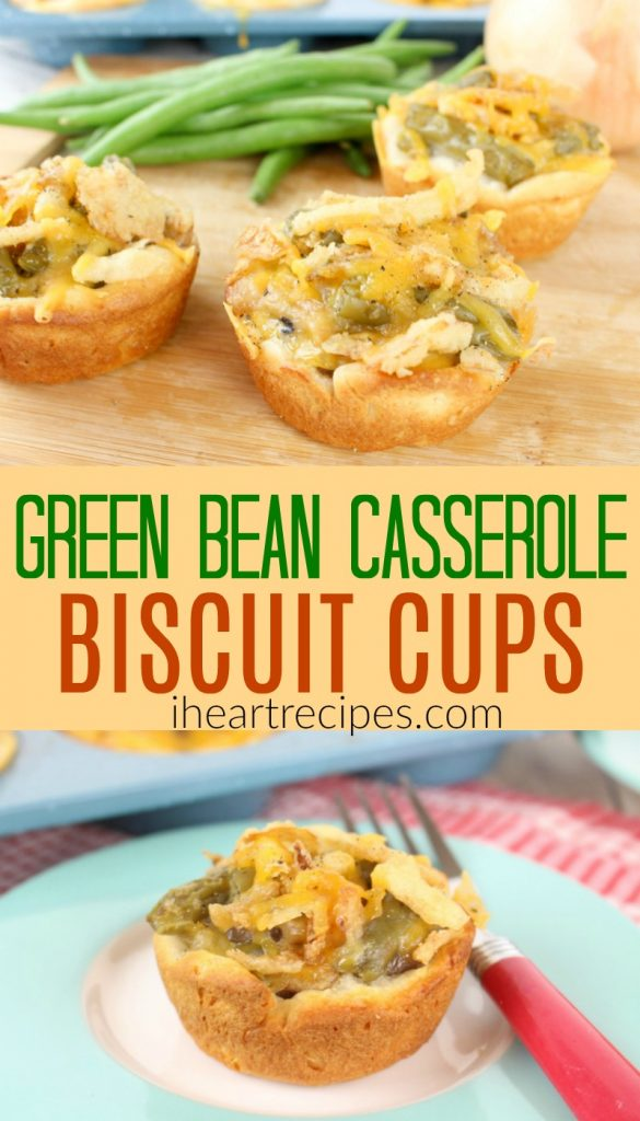 Green Bean Casserole Biscuit Cups are sure to be a yummy hit at your next family gathering!