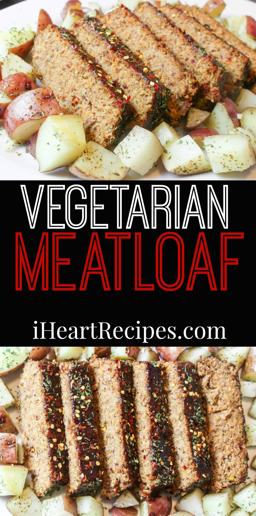 Vegetarian Meatloaf | I Heart Recipes