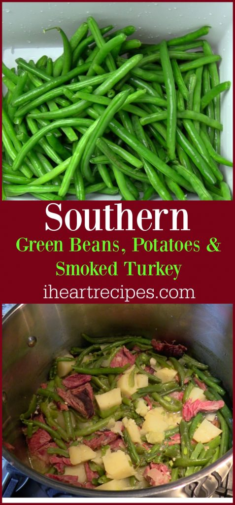 Southern Style Green beans with Potatoes and Smoked Turkey