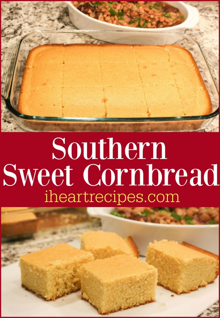 I Heart Recipes Southern Sweet Cornbread Recipe